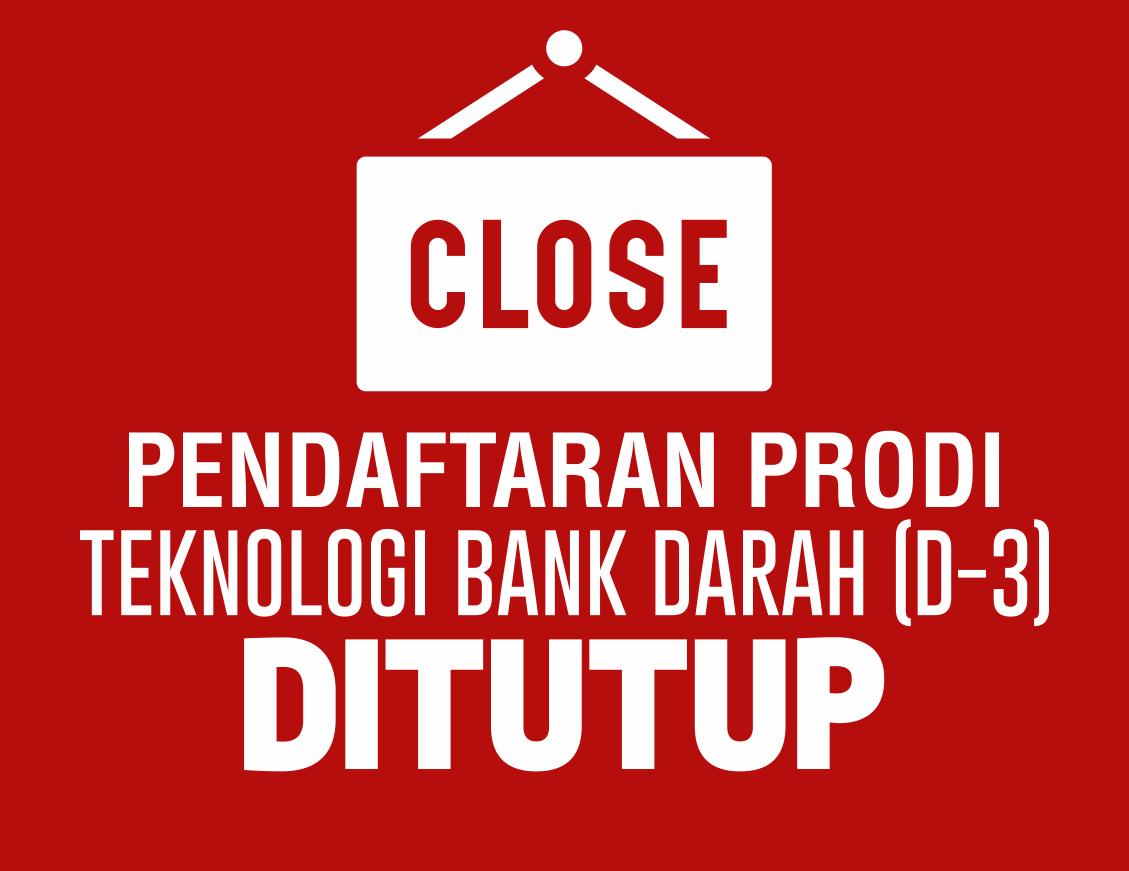 Pendaftaran Prodi Teknologi Bank Darah Ditutup