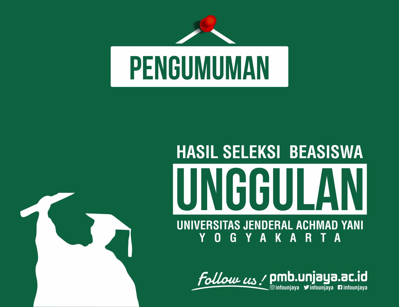 Pengumuman Hasil Seleksi Beasiswa Unggulan Unjani Yogyakarta