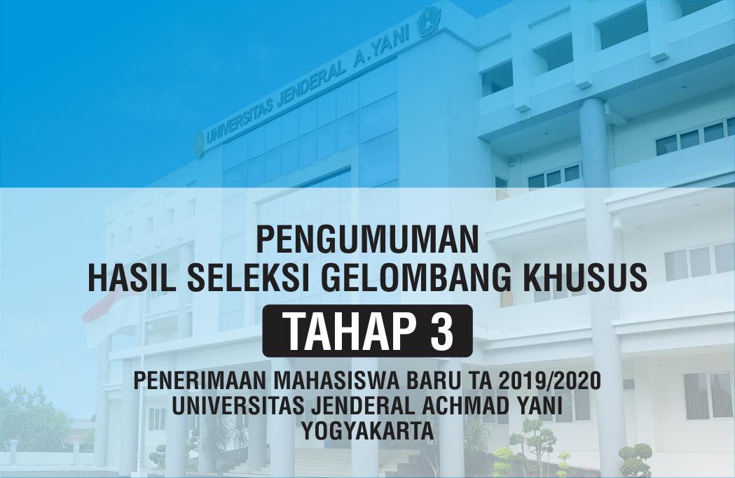 Pengumuman Diterima Gelombang Khusus Tahap 3 Unjani Yogyakarta
