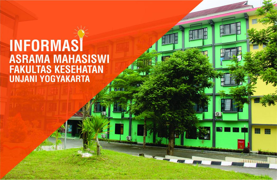 Brosur Asrama Mahasiswi Fakultas Kesehatan Unjani Yogyakarta