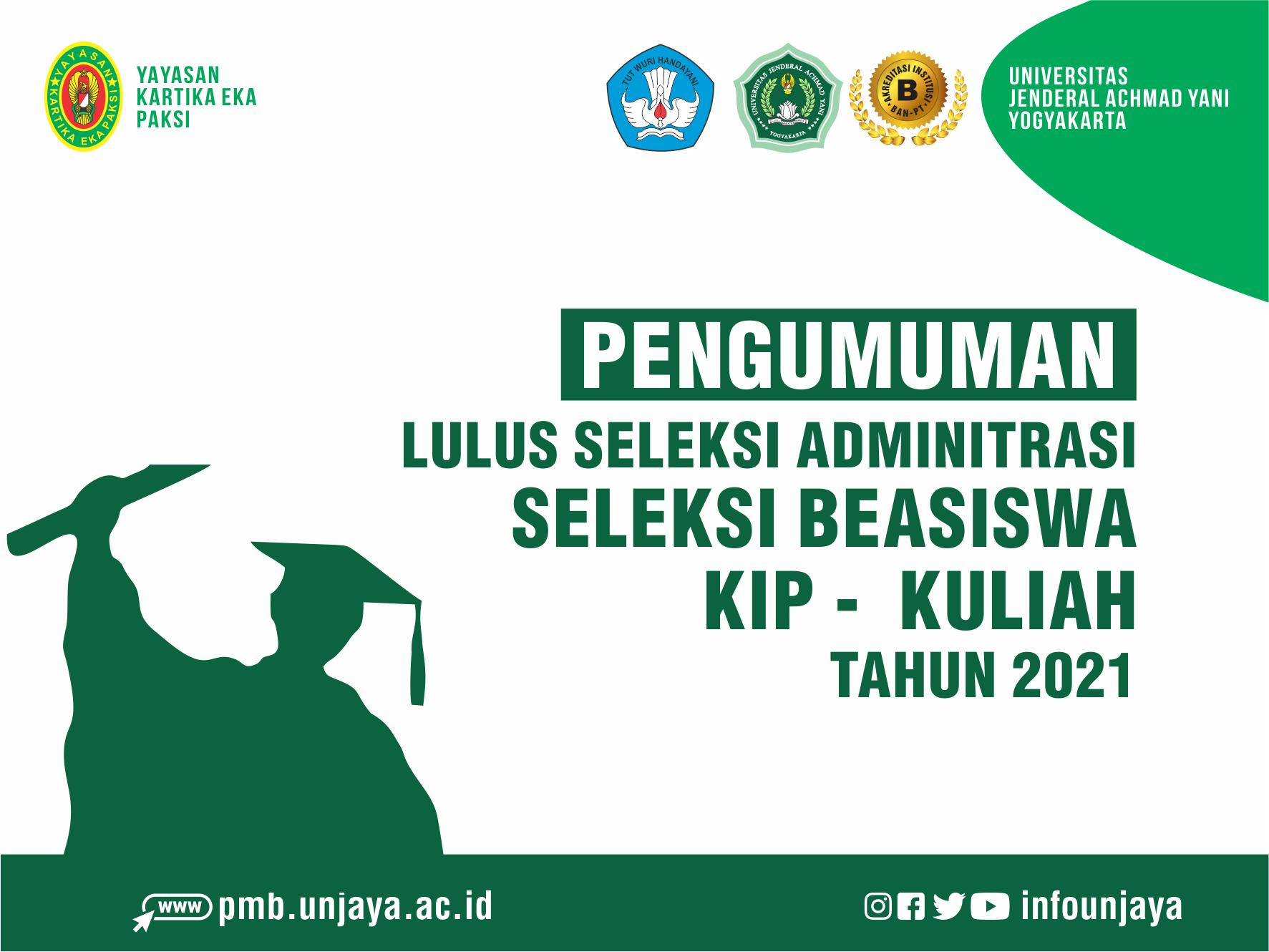 Pengumuman Lulus Seleksi Administrasi KIP Kuliah UNJAYA Tahun 2021