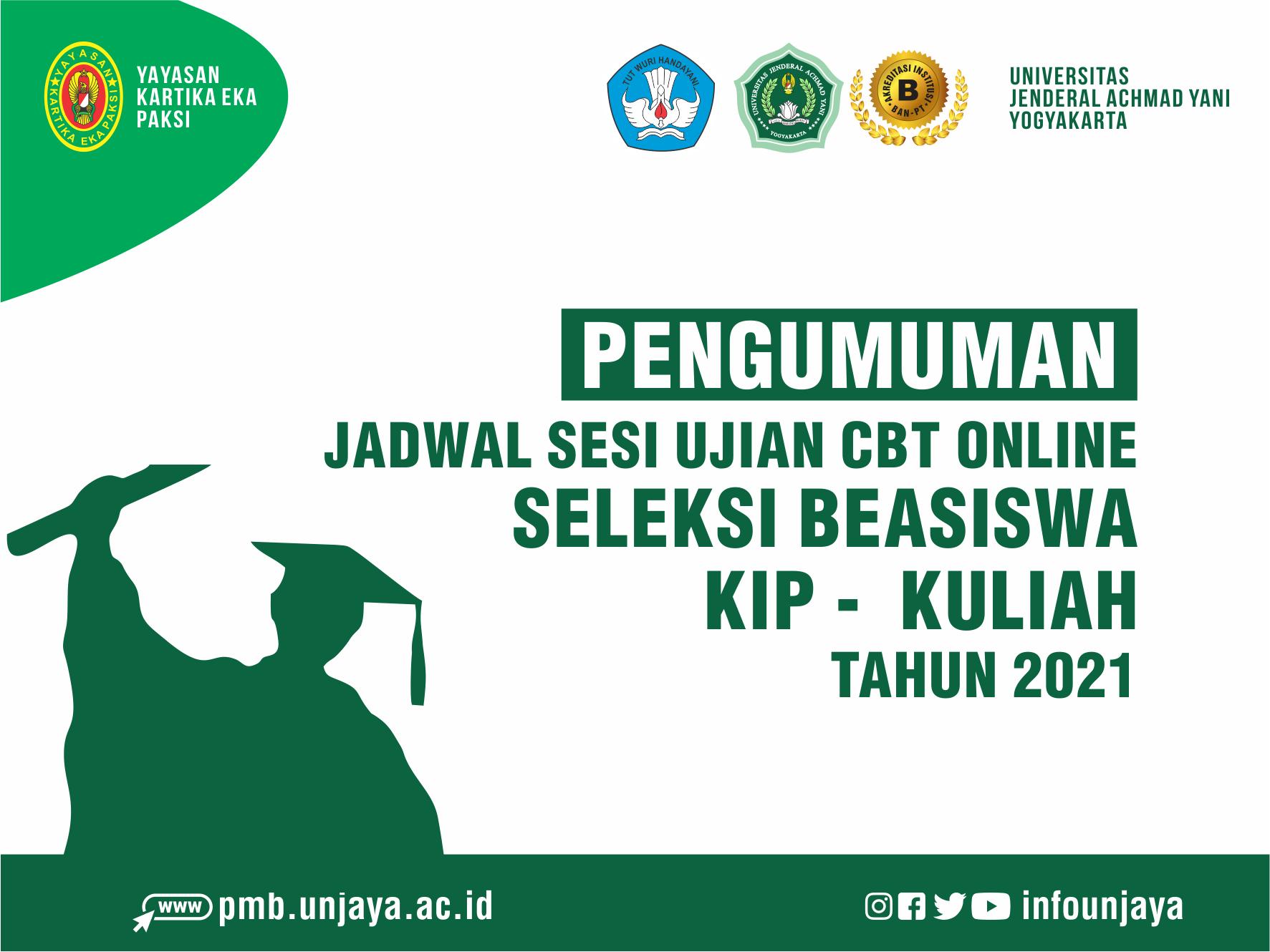 Jadwal Sesi Ujian CBT Seleksi Beasiswa KIP Kuliah UNJAYA 2021